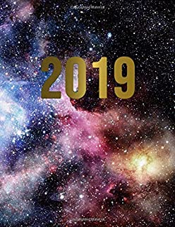 2019: Galaxy planner 2019 with weekly spreads, to-do lists, inspirational quotes, funny holidays and more. Large pretty space nebula galaxy print daily organizer.