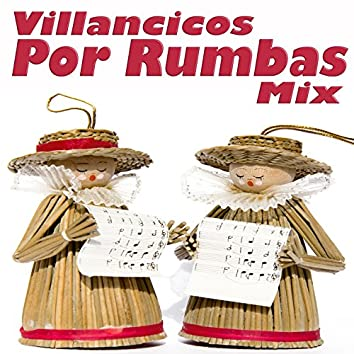 Villancicos por Rumbas Mix