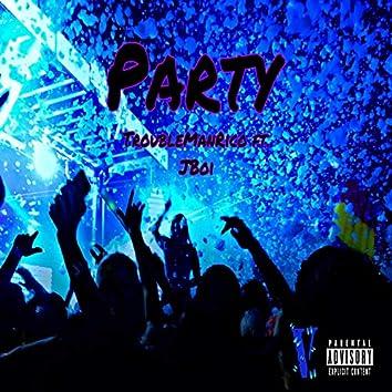 Party (feat. J Boi)