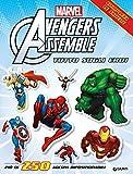 Avengers assemble. Tutto sugli eroi. Con adesivi...