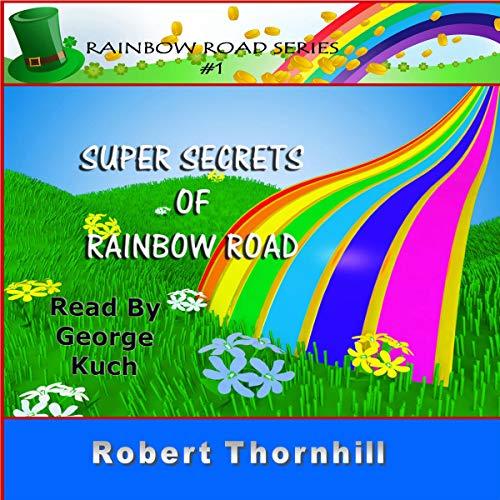 Super Secrets of Rainbow Road Titelbild