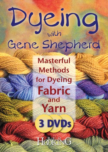 Dyeing with Gene Shepherd (Dyeing With Gene Shepherd Dvds)
