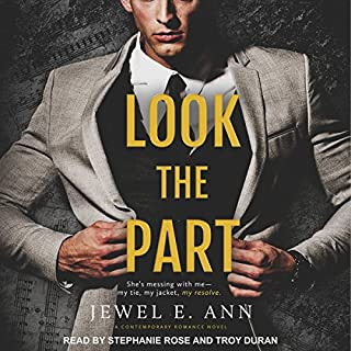 Look the Part                   By:                                                                                                                                 Jewel E. Ann                               Narrated by:                                                                                                                                 Troy Duran,                                                                                        Stephanie Rose                      Length: 9 hrs and 19 mins     5 ratings     Overall 4.2