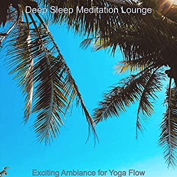 Exciting Ambiance for Yoga Flow