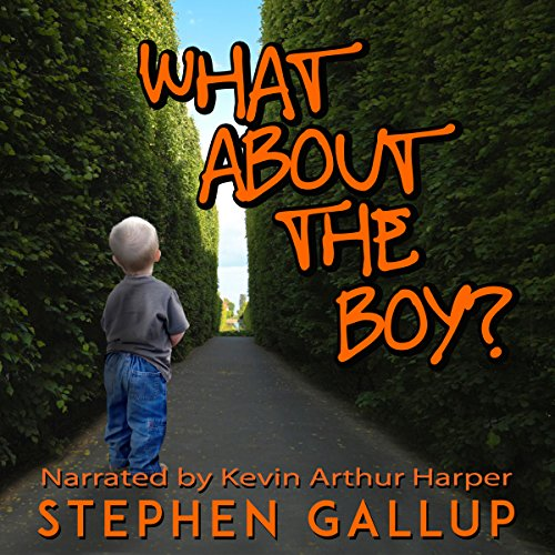 What about the Boy?: A Father's Pledge to His Disabled Son audiobook cover art