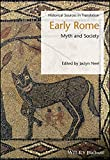 Early Rome: Myth and Society (Blackwell Sourcebooks in Ancient History)