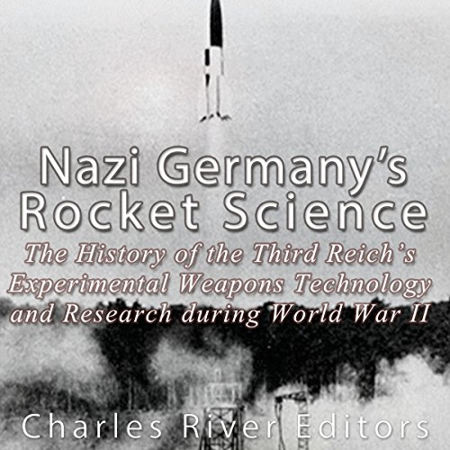 Nazi Germany's Rocket Science audiobook cover art