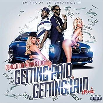 Gettin Paid Gettin Laid (Remix) [feat. Demolition Mann]