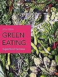 green eating: Superfood Gemüse