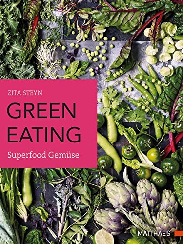 green eating: Superfood Gemüse