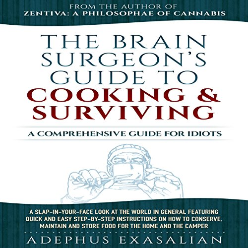 The Brain Surgeon's Guide to Cooking and Surviving audiobook cover art