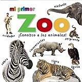 Mi primer Zoo ¡Conozco a los animales! (Castellano - A PARTIR DE 0 AÑOS - IMAGINARIOS (PRIMEROS DICCIONARIOS VISUALES) - Mis primeros...)