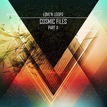 Cosmic Files, Pt. II