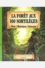 La Forêt aux 100 sortilèges Broché