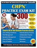 CHPN Practice Exam Kit - 2018 Edition. 300 Questions with Fully Explained Answers: Includes Online Flash Card Study System: For Hospice and Palliative Nurses