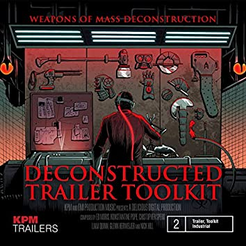 Deconstructed Trailer Toolkit