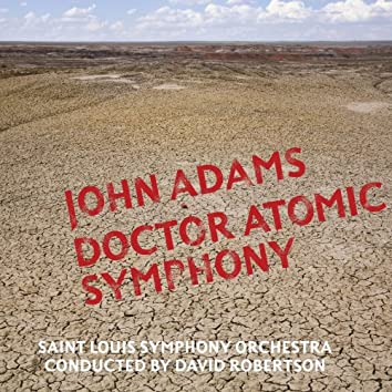 Doctor Atomic Symphony/Guide to Strange Places