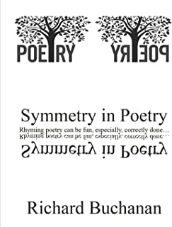 Symmetry in Poetry: Rhyming poetry can be fun, especially correctly done...