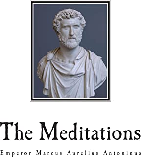The Meditations: The Complete 12 Books