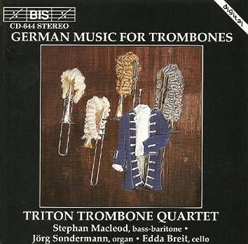 Triton Trombone Quartet: German Trombone Music