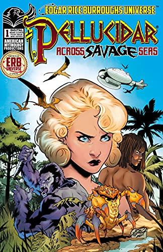 Pellucidar Across Savage Seas #1 (ERB Universe Pellucidar)