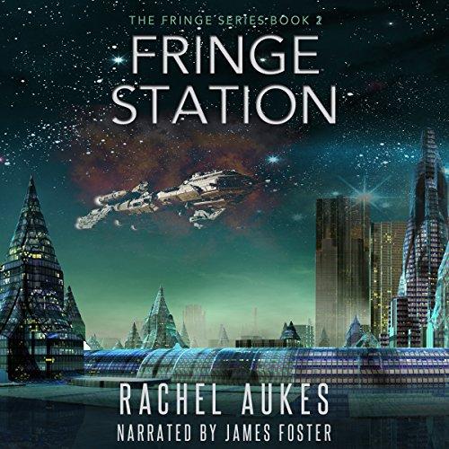 Fringe Station: Fringe Series, Book 2