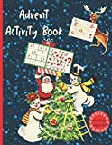 Advent Activity Book For Kids Ages 4-8: Countdown To Christmas Advent Calendar Book With Mazes, Sudoku, Math Games, Dot To Dot, Coloring and more