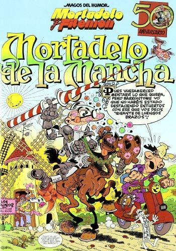 Mortadelo y Filemón. Mortadelo de la Mancha (Magos del Humor 103) (Bruguera Clásica)