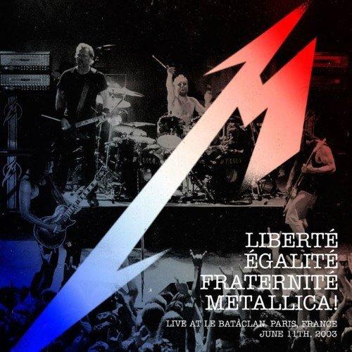 Liberte', Egalite', Fraternite' Live at the Bataclan 2003(Rsd 2016)