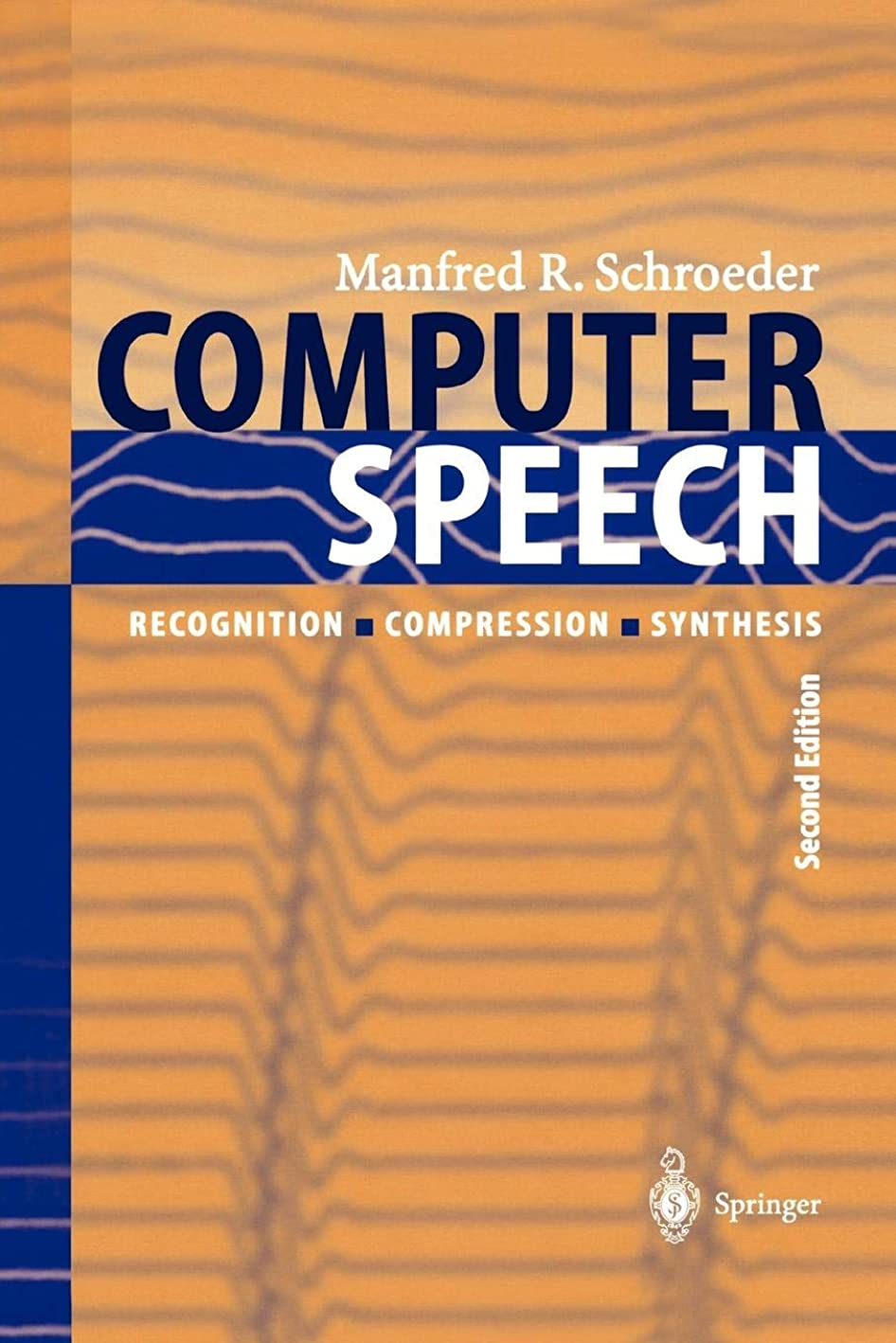 敬な沈黙乳Computer Speech: Recognition, Compression, Synthesis (Springer Series in Information Sciences)