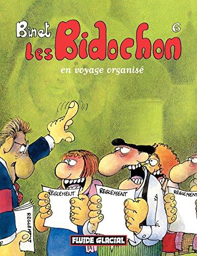 Les Bidochon (Tome 6) - En voyage organisé (FG.FLUIDE GLAC.)