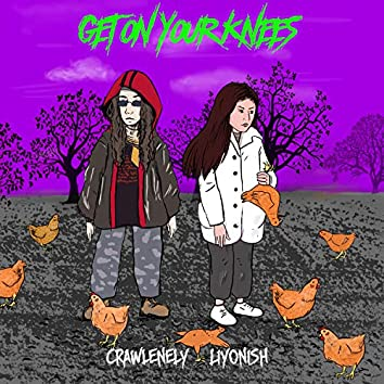Get on Your Knees (feat. Crawlenely)