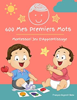 600 Mes Premiers Mots Montessori Jeu D'Apprentissage Français Gujarati Bebe:..