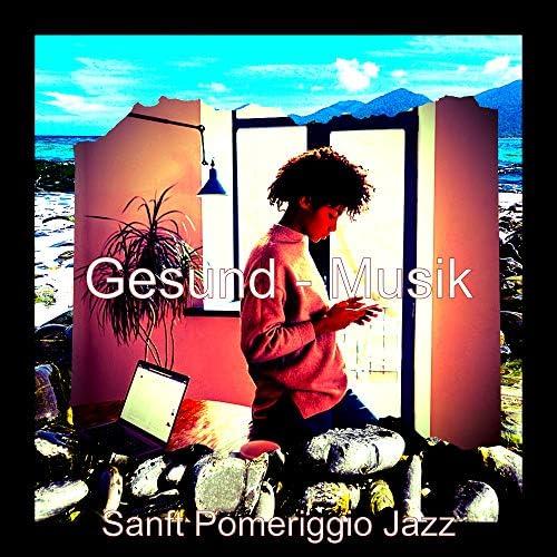 Sanft Pomeriggio Jazz