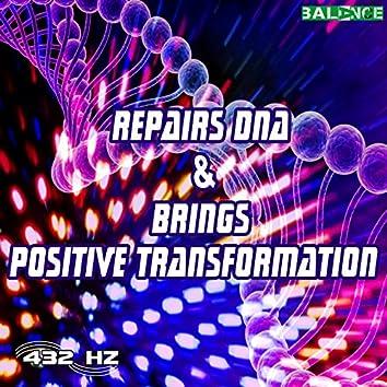 Repairs Dna & Brings Positive Transformation