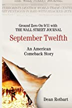 September Twelfth: An American Comeback Story