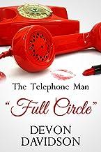 "The Telephone Man ""Full Circle"""