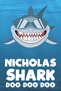 Nicholas - Shark Doo Doo Doo: Blank Ruled Personalized & Customized Name Shark Notebook Journal for Boys & Men. Funny Sharks Desk Accessories Item for ... Supplies, Birthday & Christmas Gift Men.