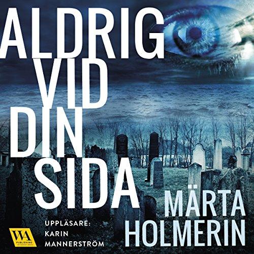 Aldrig vid din sida audiobook cover art