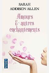 Amours et autres enchantements (Romans) (French Edition) Pocket Book