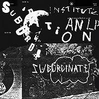 Subordination [12 inch Analog]