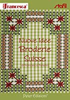 Nuove idee broderie Suisse