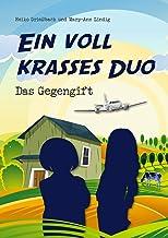 Ein voll krasses Duo: Das Gegengift (German Edition)