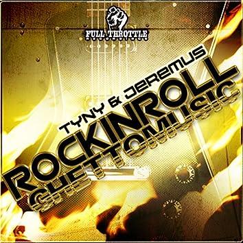 Rockinrollghettomusic
