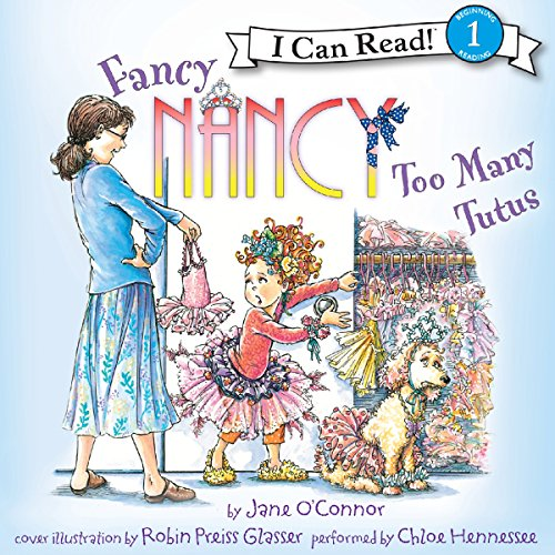 Fancy Nancy: Too Many Tutus audiobook cover art