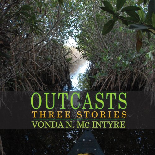 Outcasts: Three Stories