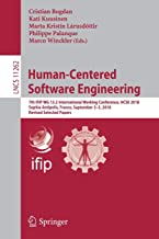 Human-Centered Software Engineering: 7th IFIP WG 13.2 International Working Conference, HCSE 2018, Sophia Antipolis, France, September 3–5, 2018, ... Papers (Lecture Notes in Computer Science)