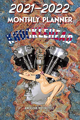 2021 - 2022 Monthly Planner: Harley Davidson Old School Knucklehead American Legend Motorcycle - Pinup Hot Rod Girl USA Bikini