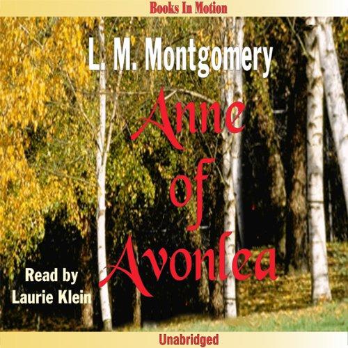 Anne of Avonlea: Anne of Green Gables, Book 2