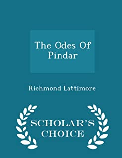 The Odes of Pindar - Scholar's Choice Edition